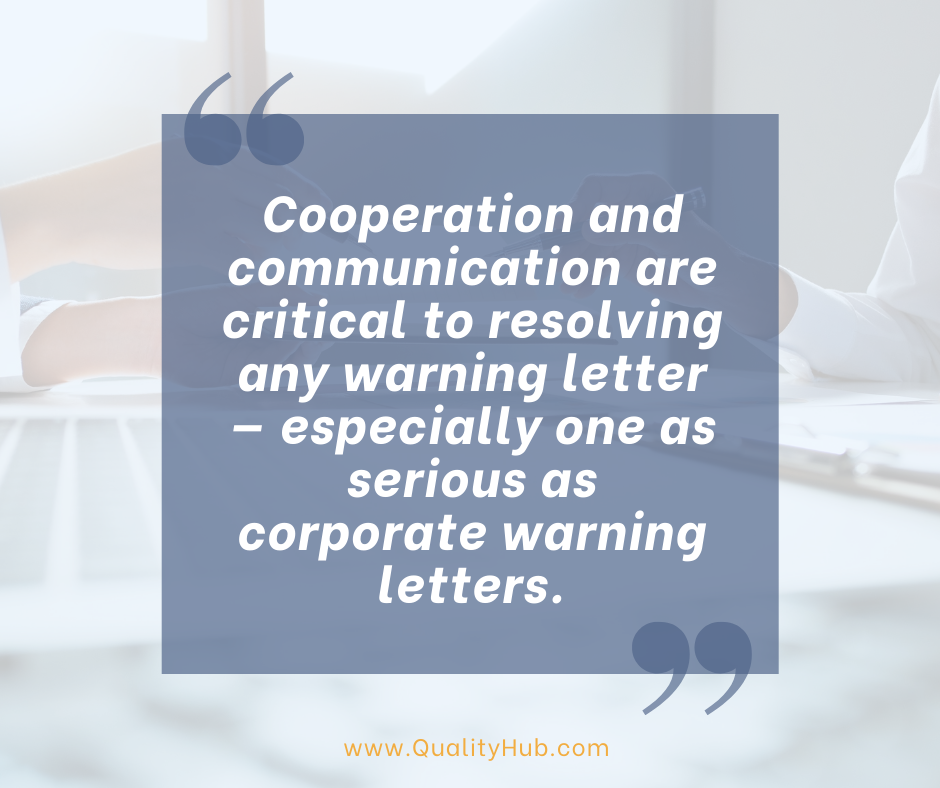 Resolving a Corporate Warning Letter and Laying New Groundwork