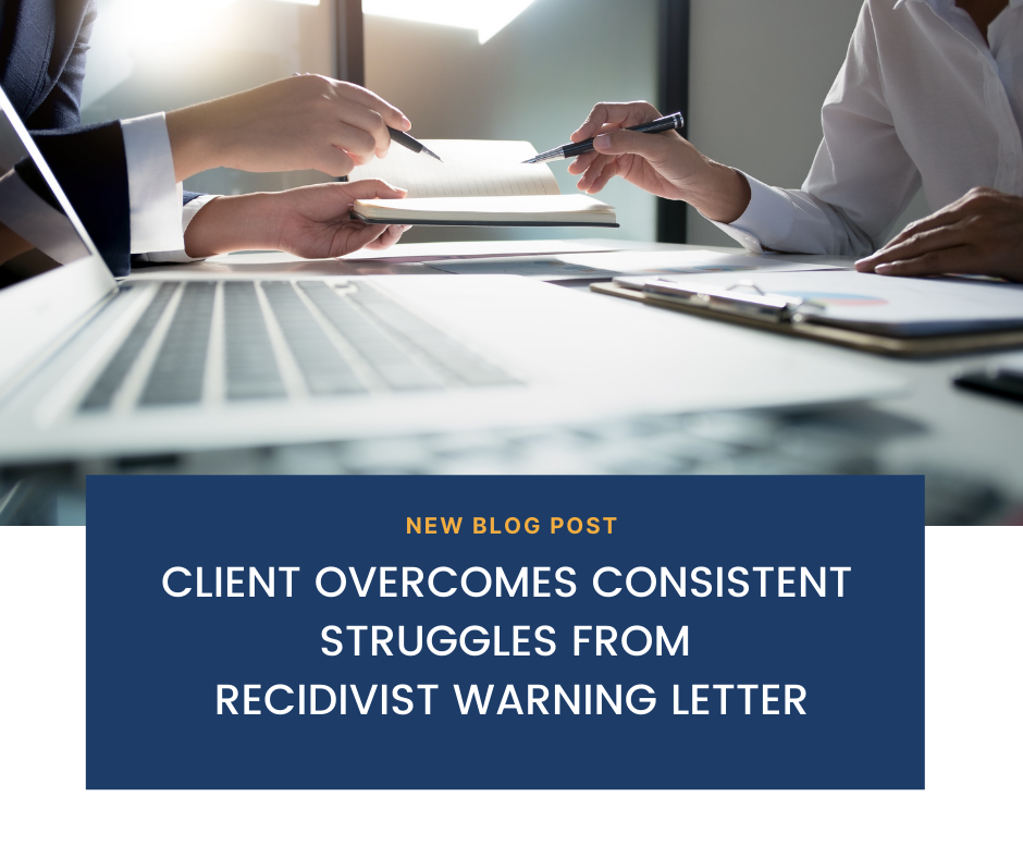 Client Overcomes Consistent Struggles from Recidivist Warning Letter Issues